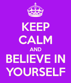 keep-calm-and-believe-in-yourself-57